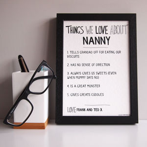 Personalised Things We Love About Nanny Grandma Print - gifts for grandmothers