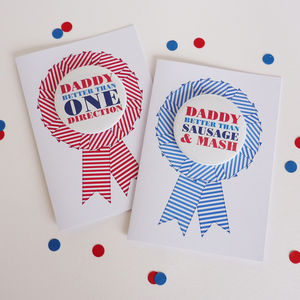 'Daddy Better Than' Card With Badge