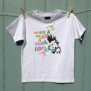 Mama Was A Punk Rocker T Shirt