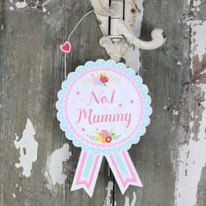 'No.One Mummy' Rosette Hanging Sign - view all sale items