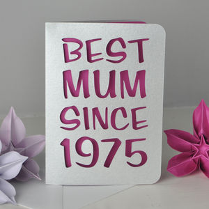 Personalised Best Mum Since… Card - mother's day cards