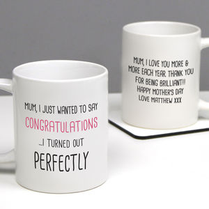 Personalised 'Turned Out Perfectly' Mother's Day Mug - gifts under £15