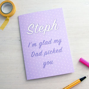 Step Mum 'Dad Picked You' Mother's Day Card - cards & wrap