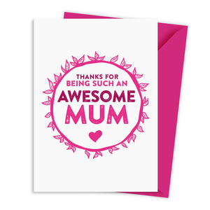 Mothers Day Card Amazing / Awesome / Always There Mum - seasonal cards
