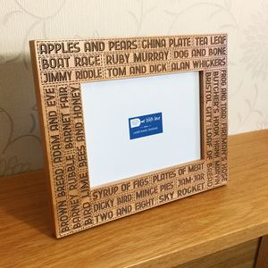 Cockney Rhyming Slang Photo Frame - picture frames