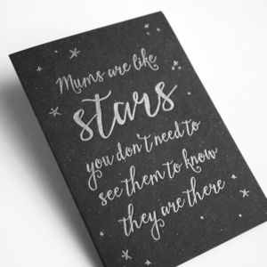 Letterpress Calligraphy Mums Are Like Stars Card