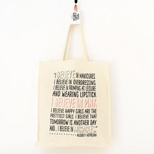 'I Believe In Pink' Quote Cotton Shopper Tote Bag