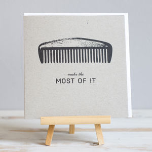 'Make The Most Of It' Male Card