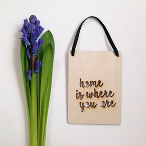 'Home Is Where You Are' Wall Plaque