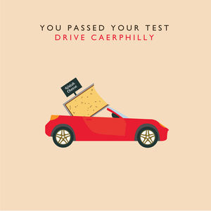 'You Passed Your Test Drive Caerphilly' Card