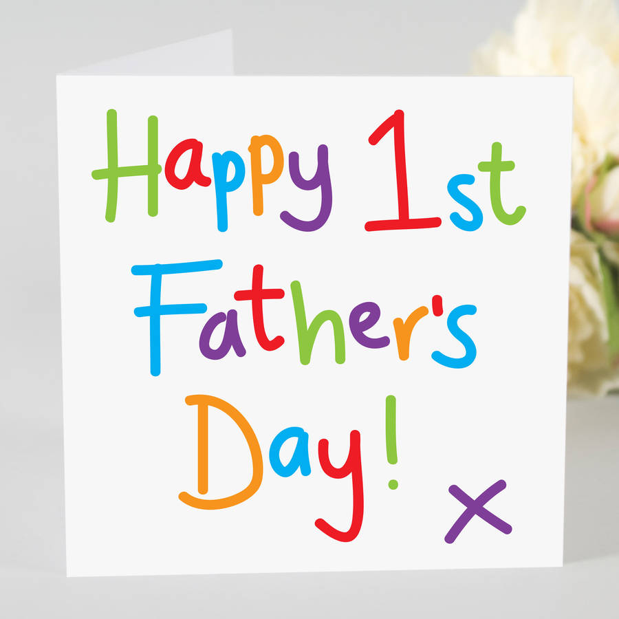 Happy 1st Fathers Day Card