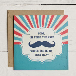 'Dude Will You Be My Best Man' Card - be my bridesmaid?