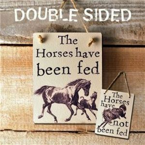 Wooden Sign 'The Horses Have Been Fed' - home accessories