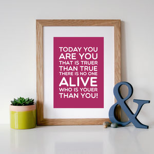 Dr Seuss 'You Are You' Quote Print - literature