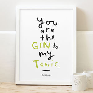 Personalised 'Gin To My Tonic' Print - springtime prints