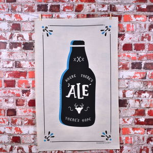 'Where There's Ale There's Hope' Tea Towel - tea towels