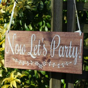 Now Let's Party Handmade Sign