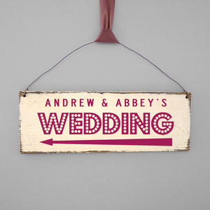 Personalised Showtime Wedding Direction Sign