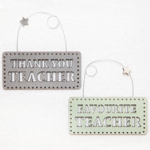 Thank You Or Favourite Teacher Hanging Sign - baby's room