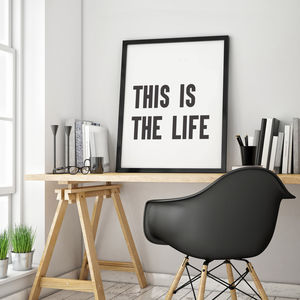 'This Is The Life' Typographic Print - typography