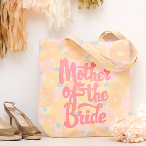 'Mother Of The Bride' Floral Tote Bag - hen party styling