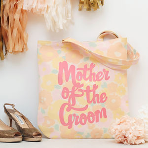 'Mother Of The Groom' Floral Tote Bag