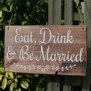 Eat, Drink And Be Married Handmade Wedding Sign - rustic woodland