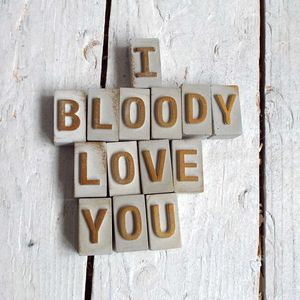 'I Bloody Love You' Concrete Message - card alternatives