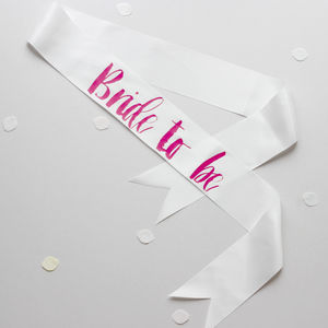 Contemporary Bride To Be And Hen Party Sashes