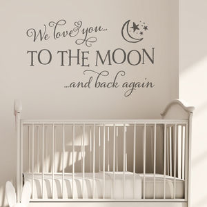 'Love You To The Moon And Back' Quote Wall Sticker - children's room accessories