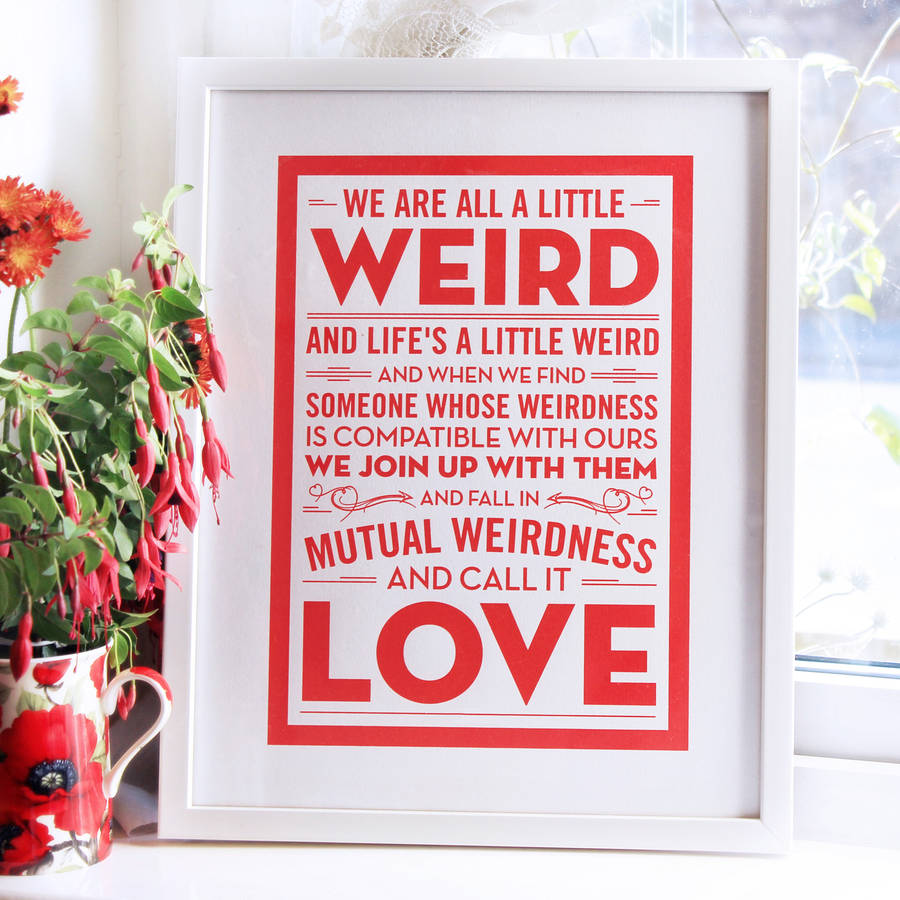 'weird Love' Wedding Gift Print By Chatty Nora