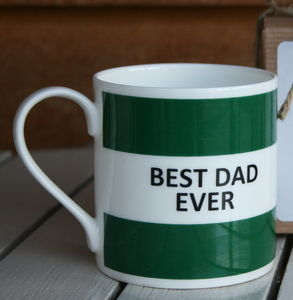 'Best Dad Ever' Fine Bone China Mug