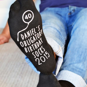 Personalised Obligatory Birthday Socks - 40th birthday gifts
