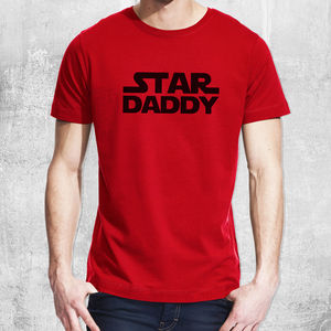 Star Wars 'Star Daddy' T Shirt - gifts for him