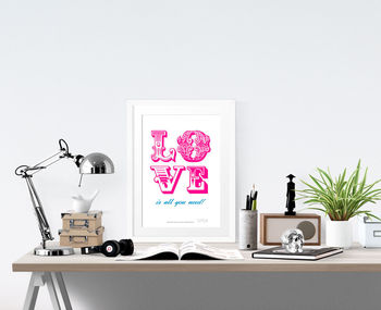 'Love Is All' Print