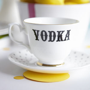 'Vodka' Tea Cup And Saucer - gifts for friends