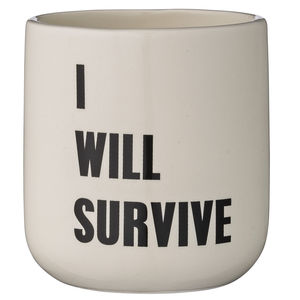 I Will Survive Plant Pot - gardening