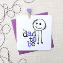 'Dad To Be' New Baby Greeting Card