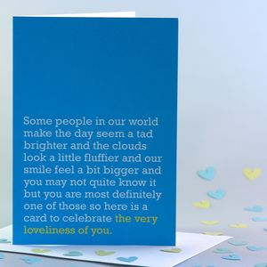 'The Very Loveliness Of You' Card - birthday cards