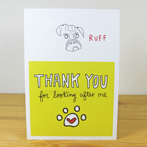 'Thank You For Looking After My Dog/Dogs' A6 Card