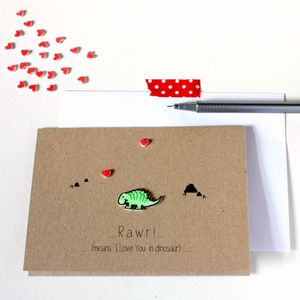 Rawr Means I Love You Dinosaur Card