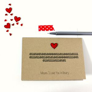 'Means I Love You' Binary Card - funny cards