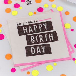Neon Pink Hip Hip Hooray Happy Birthday Napkins