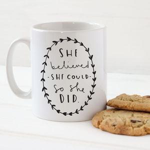 'She Believed She Could' Mug