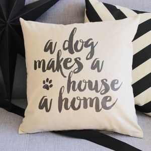 'A Dog Makes A Home' Cushion - patterned cushions