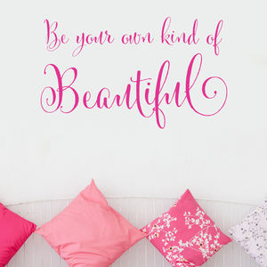 'Be Your Own Kind Of Beautiful' Wall Sticker - children's room accessories