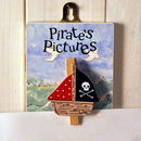 Wooden 'Pirate's Pictures' Peg