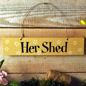 'Her Shed' Hand Painted Wooden Sign - art & decorations