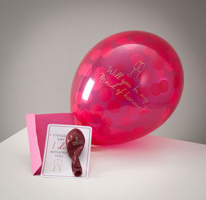Will You Be My Maid Of Honour Balloon Card