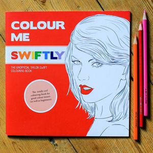 Taylor Swift Colouring Book By Colour Me Good - shop by personality